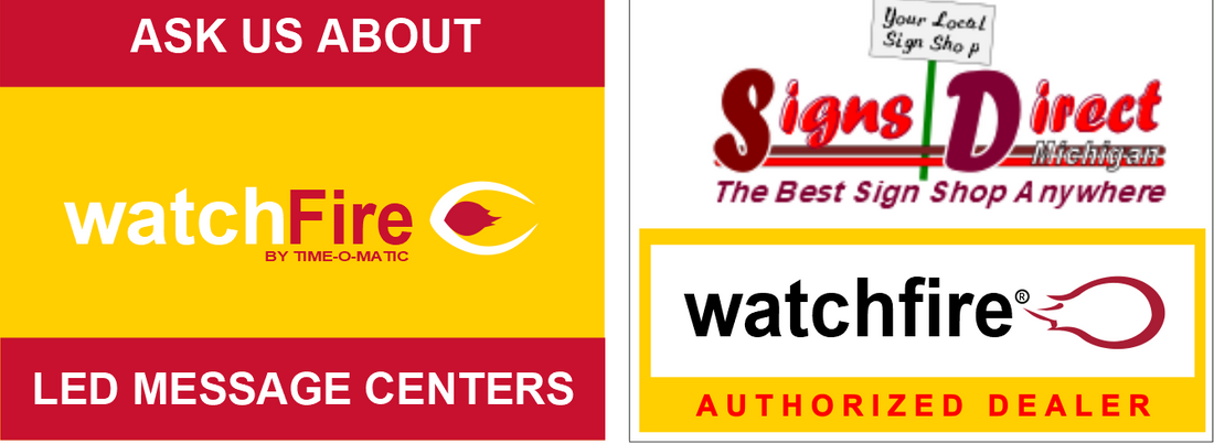 Signs Direct Michigan is the Authorized Watchfire LED Message Center Dealer