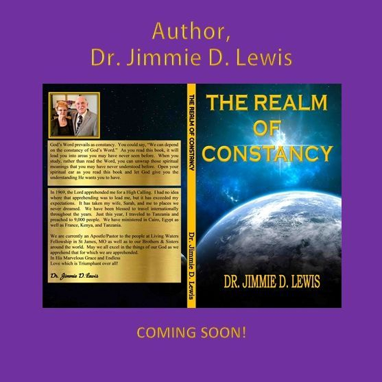 The Realm of Constancy - Dr. Jimmie D. Lewis