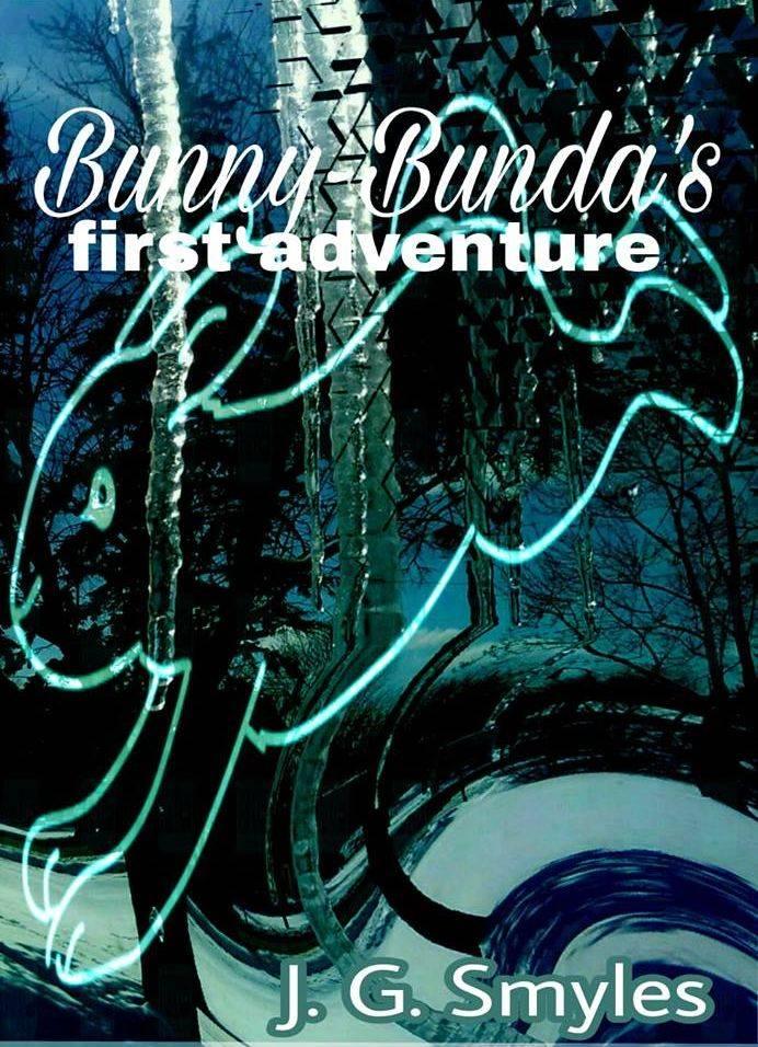BUNNY BUNDA'S FIRST ADVENTURE