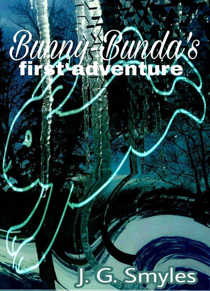BUNNY BUNDA'S FIRST ADVENTURE