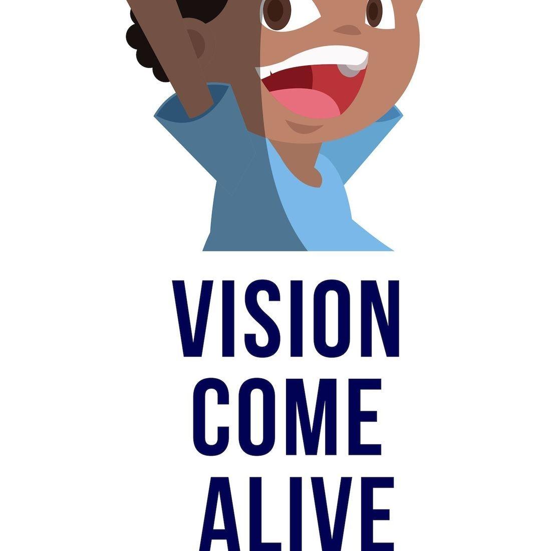 Vision Come Alive