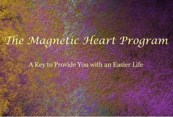 The Magnetic Heart Program