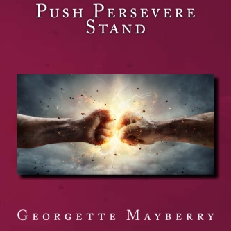 Push Persevere Stand