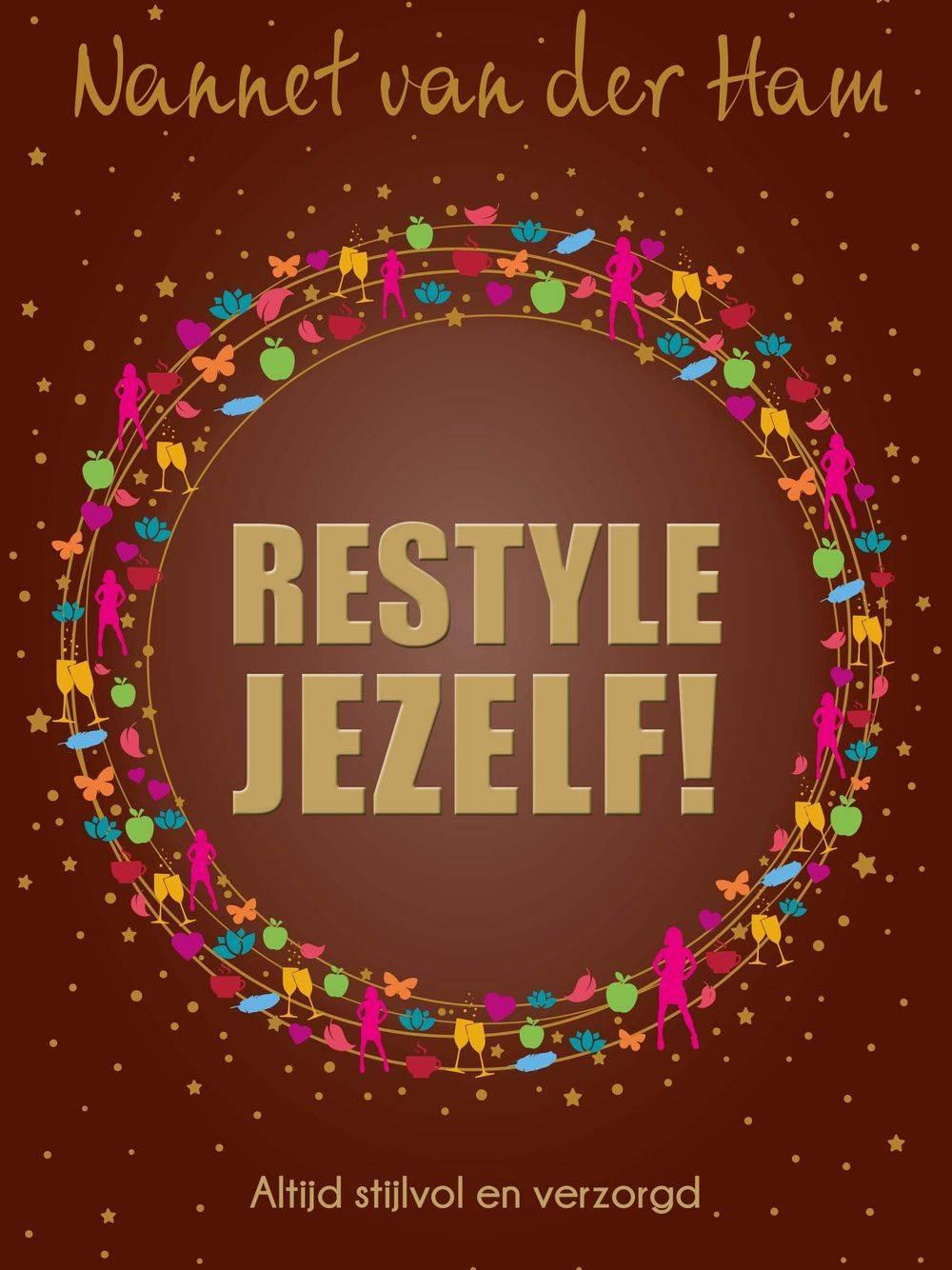 Restyle jezelf Nannet van der Ham Reset Jezelf! Spiritueel afvallen Pilates Retreats Puur en Kuur