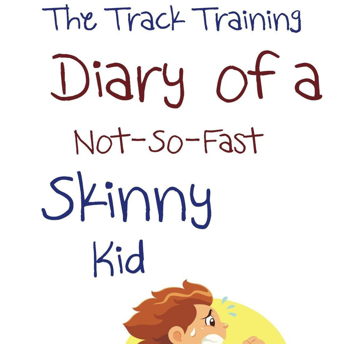 Skinny Kid, Diary of a, Skinny Kid,