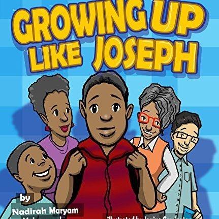 Growing Up Like Joseph