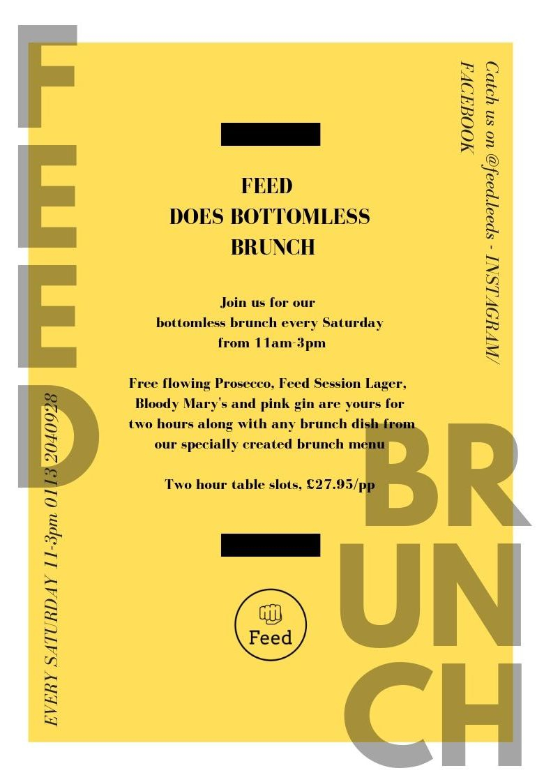 Feed's bottomless brunch every Saturday in Pudsey
