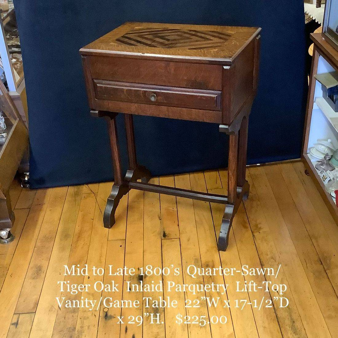 Mid to Late 1800's Quarter-Sawn/Tiger Oak Inlaid Parquetry Lift-Top Vanity/Game Table   $225.00