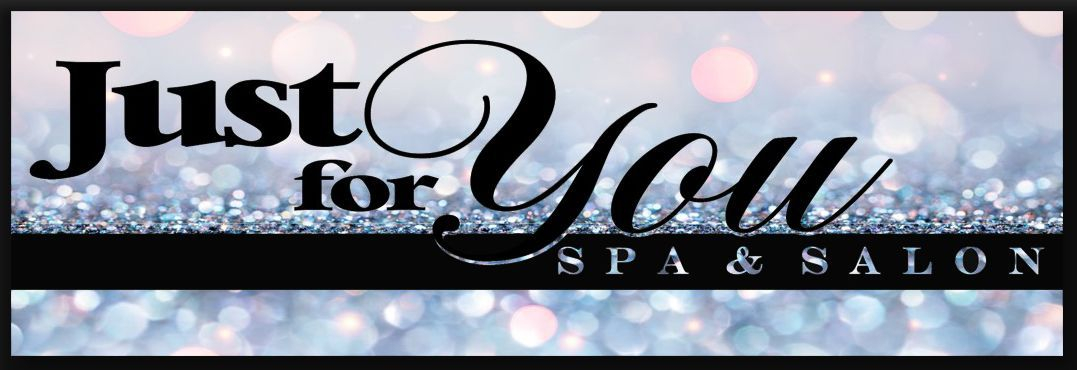 Just For You Spa and Salon Vernon BC