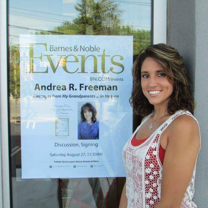 Andrea R Freeman, Author, Messages From My Grandparents In Heaven, Barnes & Noble, Amazon, Balboa Press, Book Release, Book Signing, Book Discussion