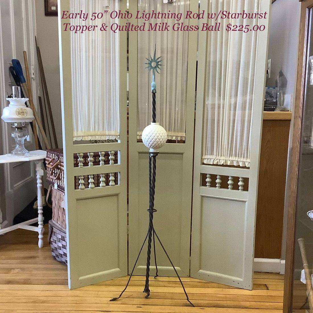 "Early Ohio Lightning Rod Co. 50"" Lightning Rod w/Starburst Topper and Quilted Milk Glass Ball  $225.00"
