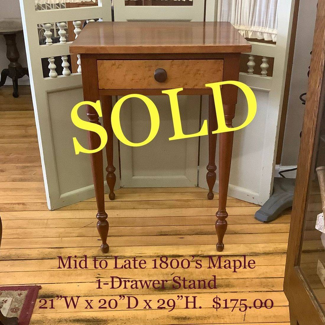 Mid to Late 1800's 1-Drawer Stand   $175.00