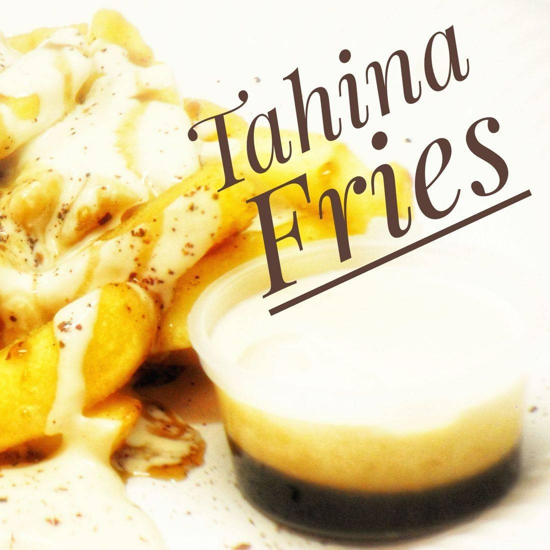 Tahina Fries