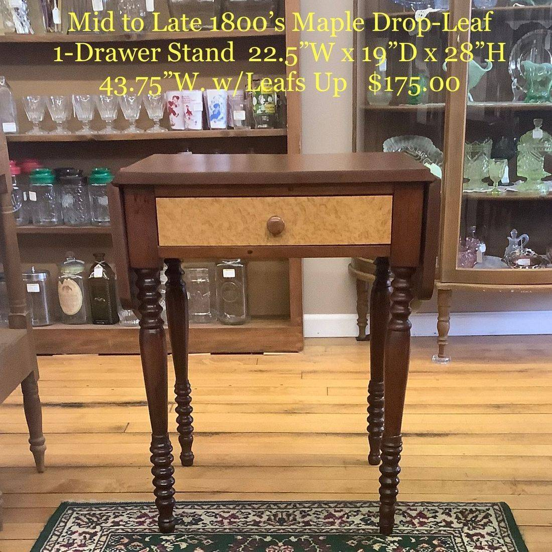 Mid to Late 1800's Maple Drop-Leaf 1-Drawer Stand   $175.00