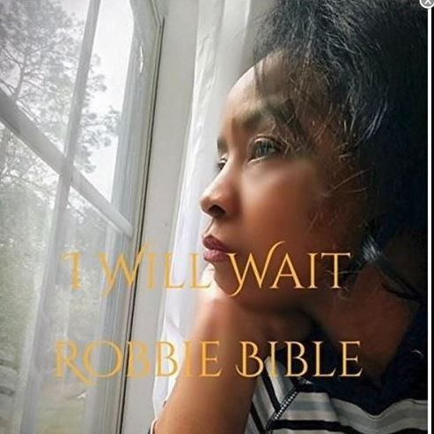 Robbie Bible, Song, I Will Wait! Download