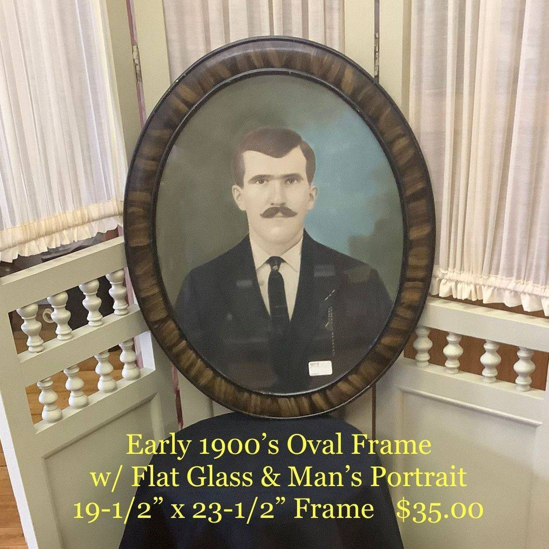 Early 1900's Oval Frame w/Man's Portrait  $35.00
