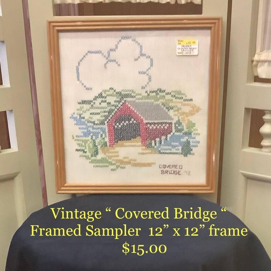 """Vintage """" Covered Bridge """" Framed Sampler   $15.00"""