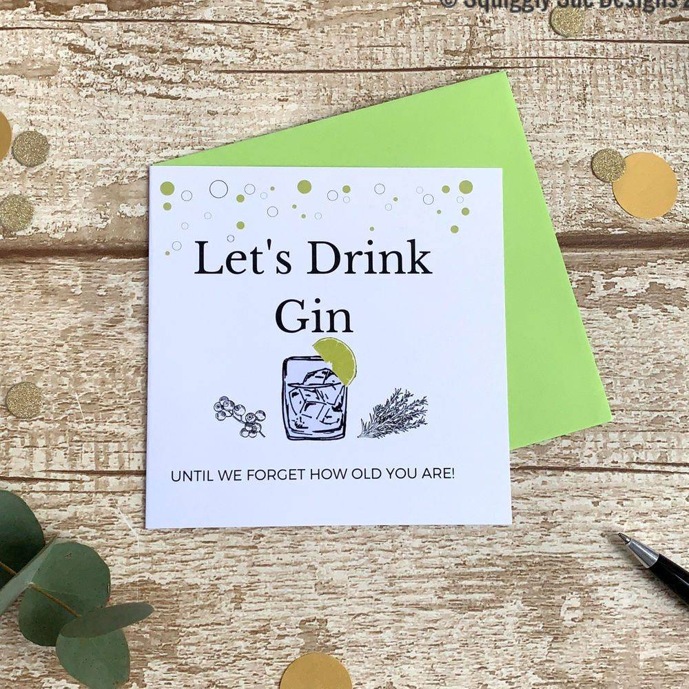 Lets Drink Gin Perfect birthday card for gin lovers