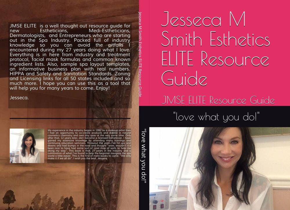 Jesseca M Smith Esthetics ELITE Resource Guide