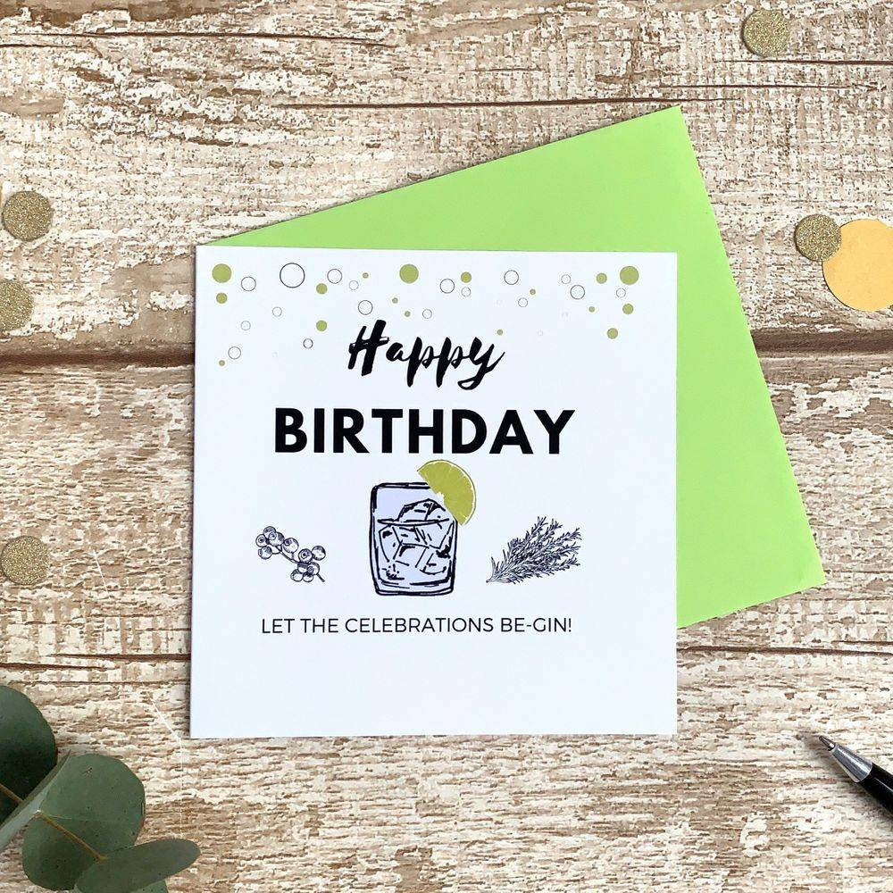 Let The Celebrations Be-Gin Perfect birthday card for gin lovers
