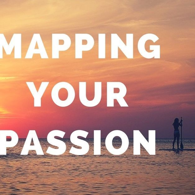 mapping your passion