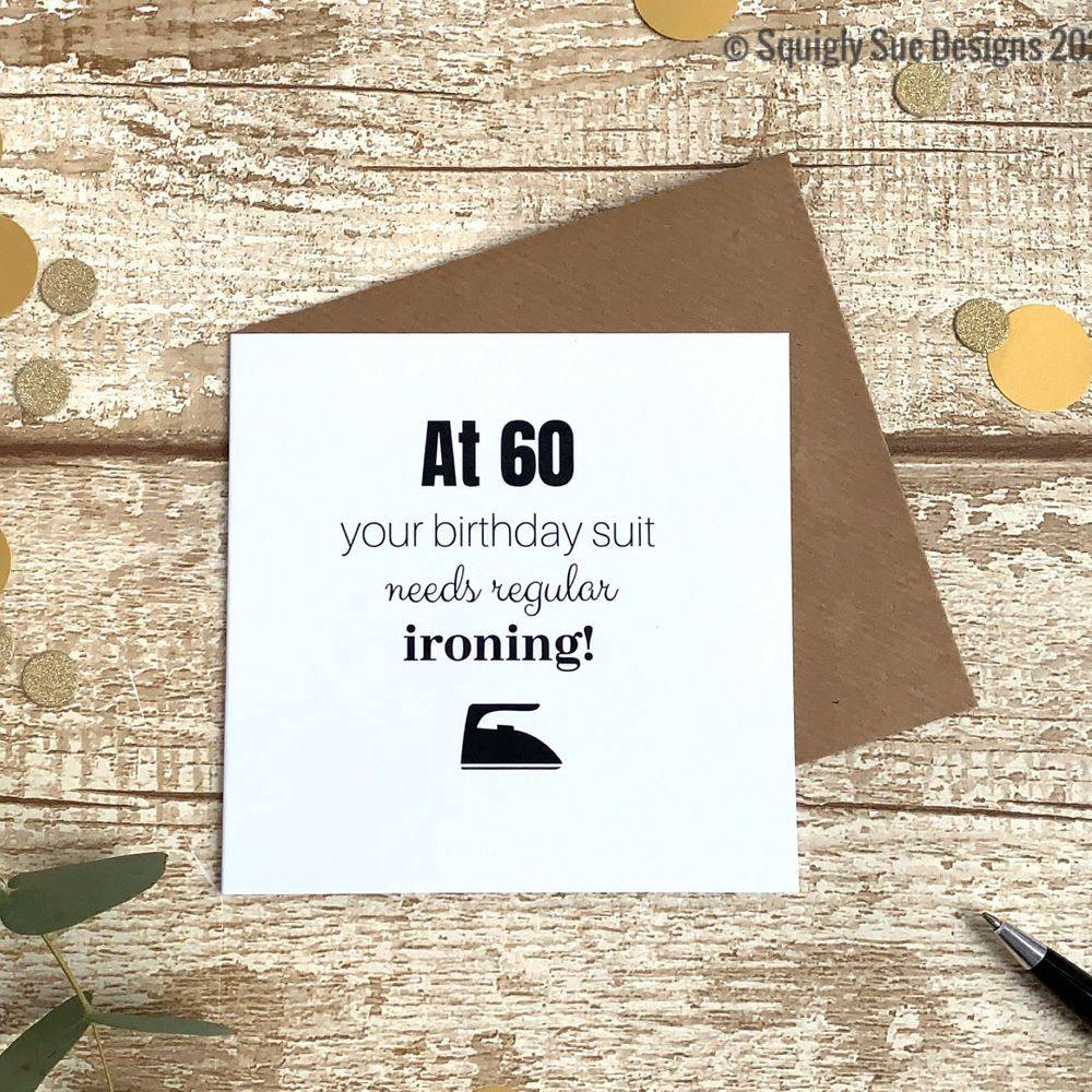At 60 Funny, cheeky, 60th Birthday Card