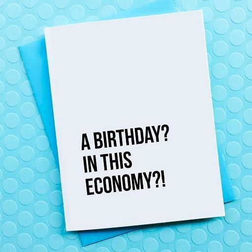 Economy Birthday Card, Top hat and Monocle Card, Funny Birthday card, locally made cards