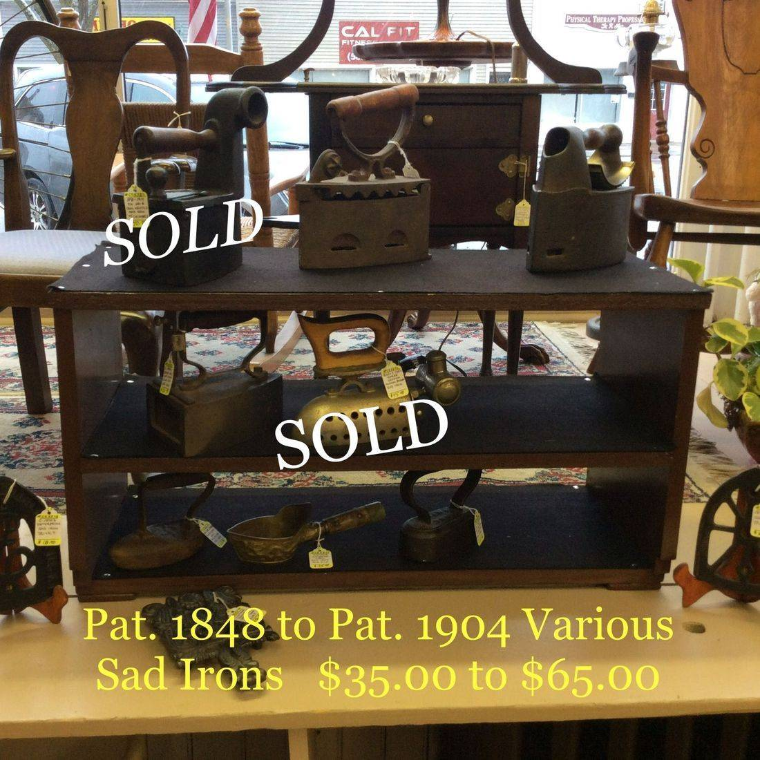 Pat. 1848 to Pat. 1904 Various Sad Irons   $35.00 to $65.00
