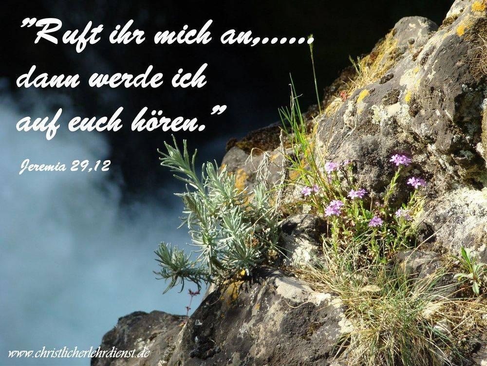 """Gott erhört unser Gebet """"Ruft ihr mich an,......dann werde ich auf euch hören"""" Jeremia 29,12 Was für ein Versprechen, das Gott auf jeden Fall einhält, denn er ist kein Mensch, das er lüge. Einzige Bedingung: Wir müssen ihn anrufen. An dieser Stelle möchte ich jeden ermutigen, dies im Glauben und Erwartung zu tun. Gott hält sein Versprechen."""