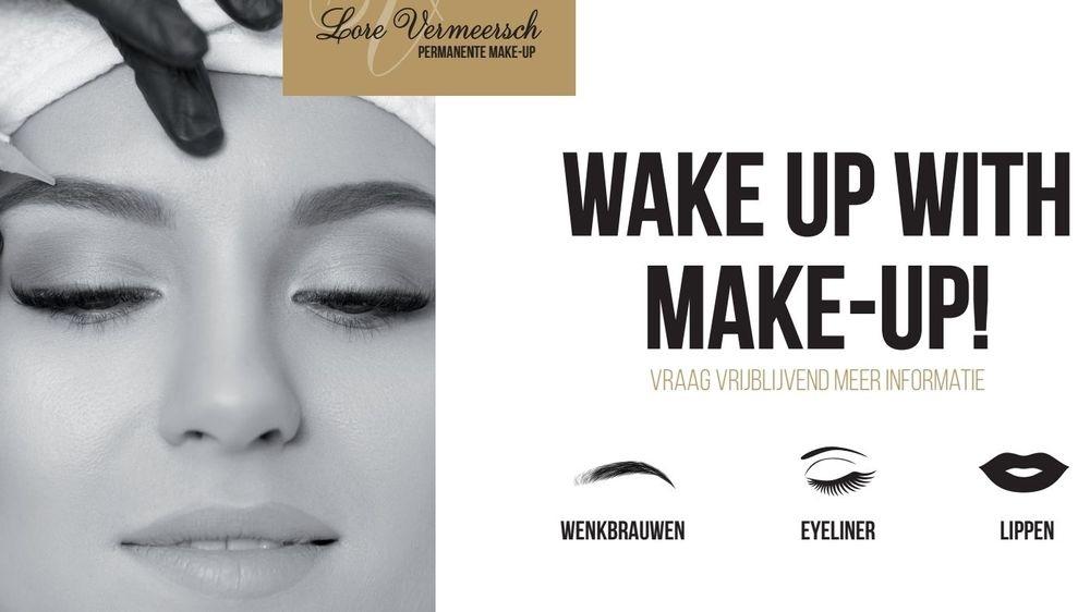 Wake up with make-up