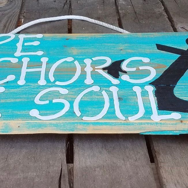 Handmade Reclaimed Pallet Wood Hope Anchors The Soul Beach Sign