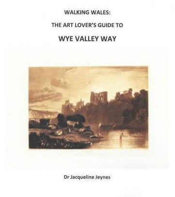walking in Wales, visit Wales, Wye Valley, travel guides