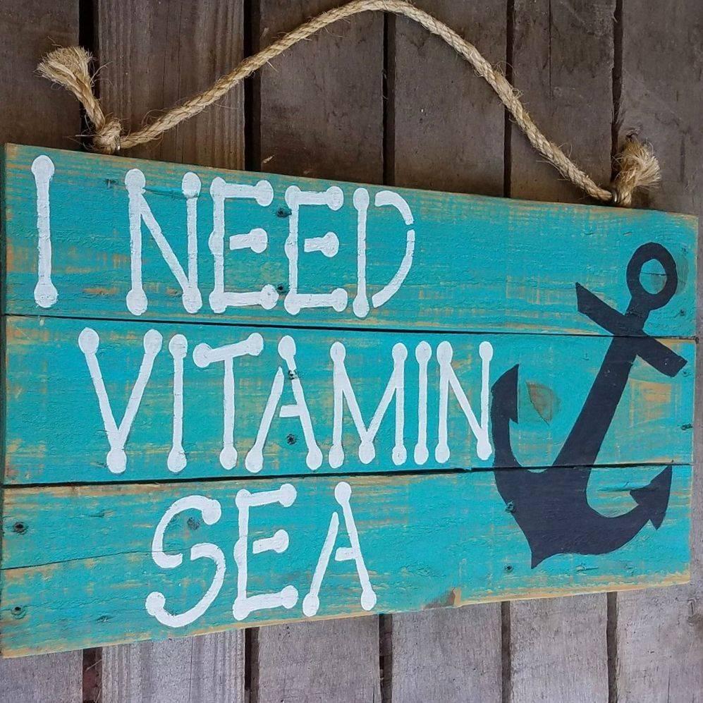 Handmade Reclaimed Pallet Wood I Need Vitamin Sea Beach Sign