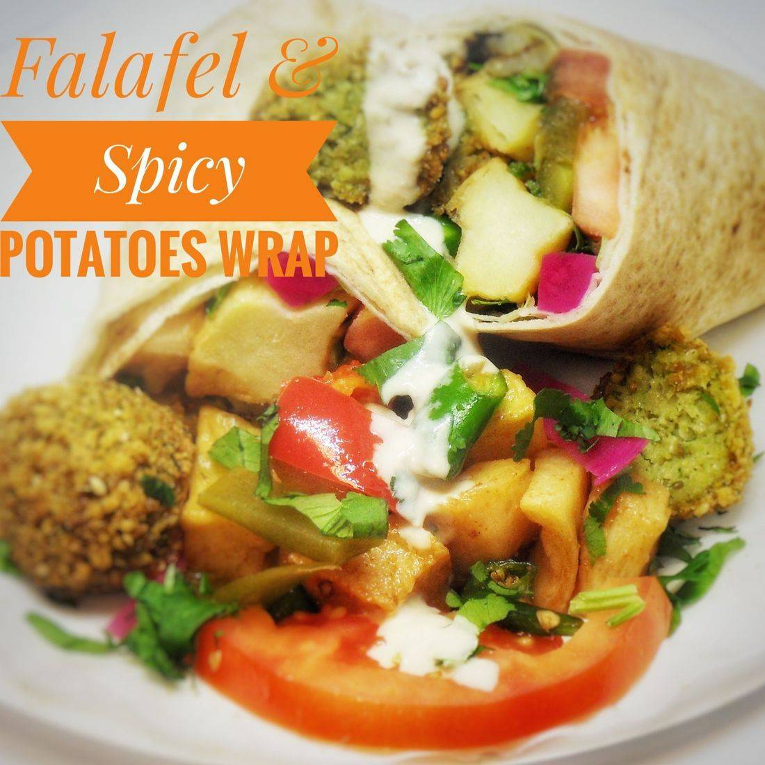 Falafel & Spicy Potatoes Wrap