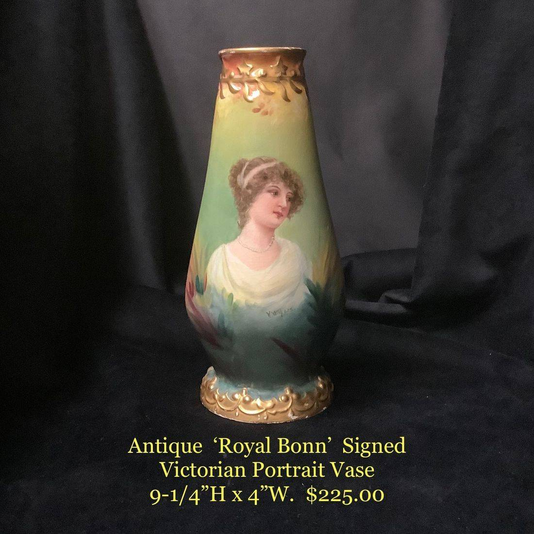"Antique 'Royal Bonn' Signed Victorian Portrait Vase  9-1/4""H x 4""W.  $225.00"